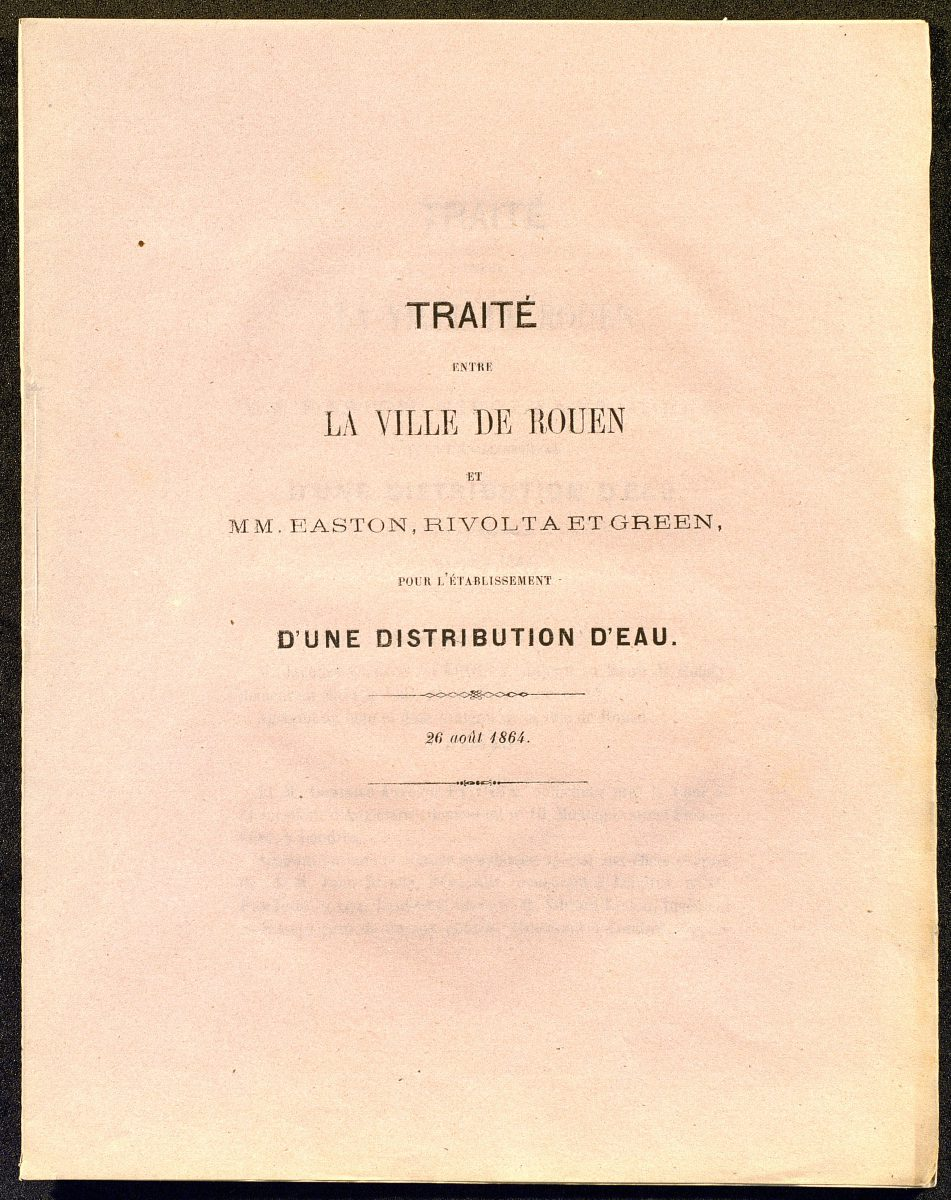Treaty between Rouen and MM. Easton, Rivolta and Green for the establishment of a water supply, 26 August 1864
